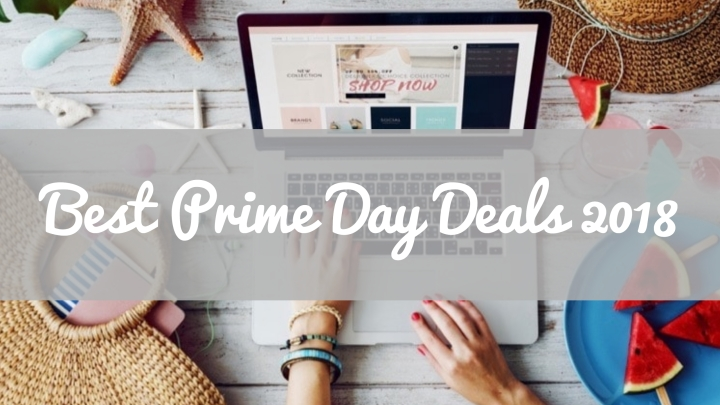 Monday Morning Obsessions: Best Prime Day Deals2018
