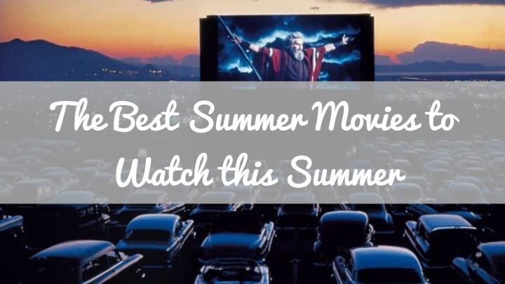 Best Movies about summer to watch thissummer