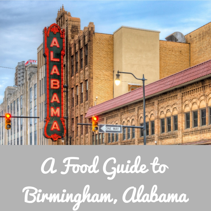 A Visitors Guide to Birmingham, AL: Eat and Drink your way through the MagicCity